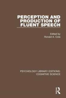 Perception and Production of Fluent Speech, Paperback / softback Book