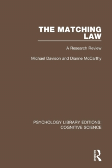 The Matching Law : A Research Review, Paperback / softback Book