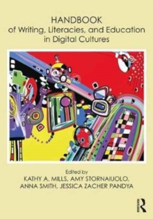 Handbook of Writing, Literacies, and Education in Digital Cultures, Paperback / softback Book
