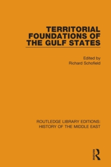 Territorial Foundations of the Gulf States, Paperback Book