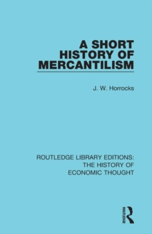 A Short History of Mercantilism, Paperback / softback Book