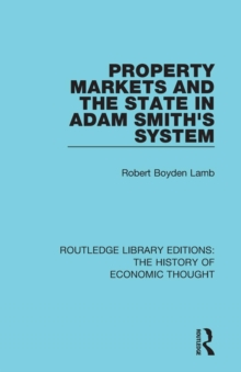 Property Markets and the State in Adam Smith's System, Paperback / softback Book