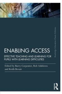 Enabling Access : Effective Teaching and Learning for Pupils with Learning Difficulties, Paperback / softback Book