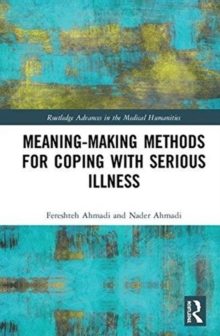 Meaning-making Methods for Coping with Serious Illness, Hardback Book