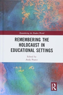 Remembering the Holocaust in Educational Settings, Hardback Book