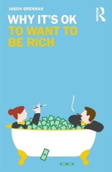 Why It's OK to Want to Be Rich, Paperback / softback Book