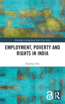 Employment, Poverty and Rights in India, Hardback Book