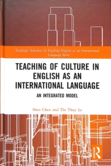 Teaching of Culture in English as an International Language : An Integrated Model, Hardback Book