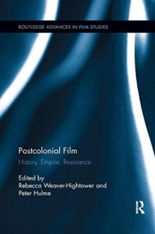 Postcolonial Film : History, Empire, Resistance, Paperback / softback Book