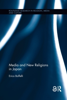 Media and New Religions in Japan, Paperback / softback Book