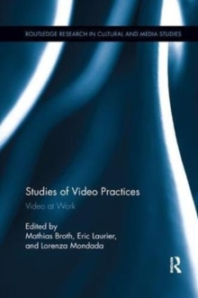 Studies of Video Practices : Video at Work, Paperback / softback Book