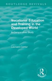 : Vocational Education and Training in the Developed World (1979) : A Comparative Study