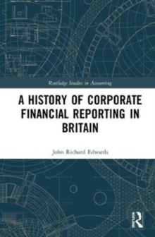 A History of Corporate Financial Reporting in Britain, Hardback Book