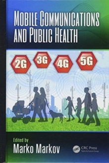 Mobile Communications and Public Health, Hardback Book