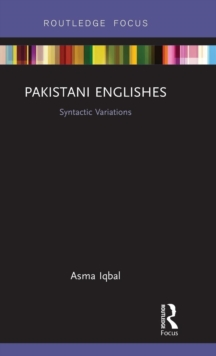Pakistani Englishes : Syntactic Variations, Hardback Book