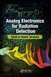 Analog Electronics for Radiation Detection, Paperback / softback Book