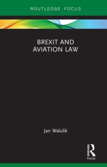 Brexit and Aviation Law, Hardback Book