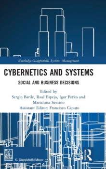 Cybernetics and Systems : Social and Business Decisions, Hardback Book
