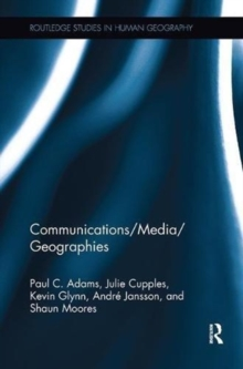 Communications/Media/Geographies, Paperback / softback Book