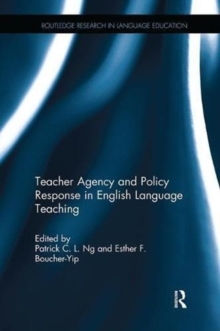 Teacher Agency and Policy Response in English Language Teaching, Paperback / softback Book