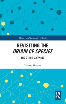 Revisiting the Origin of Species : The Other Darwins, Hardback Book