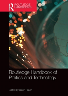 Routledge Handbook of Politics and Technology, Paperback / softback Book