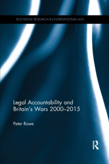 Legal Accountability and Britain's Wars 2000-2015, Paperback / softback Book