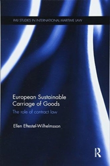 European Sustainable Carriage of Goods : The Role of Contract Law, Paperback / softback Book