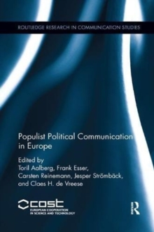 Populist Political Communication in Europe, Paperback / softback Book