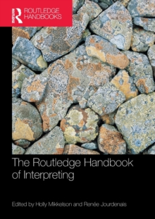The Routledge Handbook of Interpreting, Paperback / softback Book