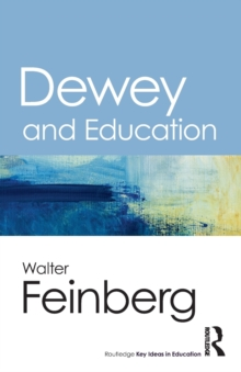 Dewey and Education, Paperback Book