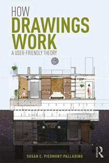 How Drawings Work : A User-Friendly Theory, Paperback / softback Book