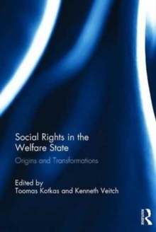 Social Rights in the Welfare State : Origins and Transformations, Hardback Book