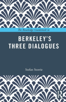 The Routledge Guidebook to Berkeley's Three Dialogues, Paperback / softback Book