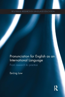 Pronunciation for English as an International Language : From research to practice, Paperback / softback Book