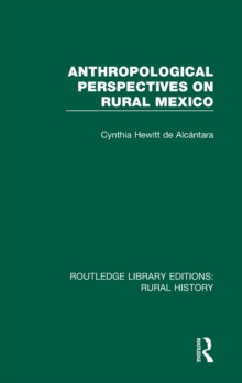 Anthropological Perspectives on Rural Mexico, Hardback Book