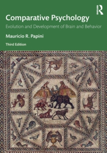 Comparative Psychology : Evolution and Development of Brain and Behavior, 3rd Edition, Paperback / softback Book