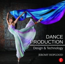 Dance Production : Design and Technology, Paperback / softback Book