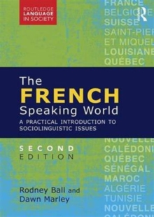 The French-Speaking World : A Practical Introduction to Sociolinguistic Issues, Paperback / softback Book