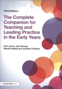 The Complete Companion for Teaching and Leading Practice in the Early Years, Paperback / softback Book