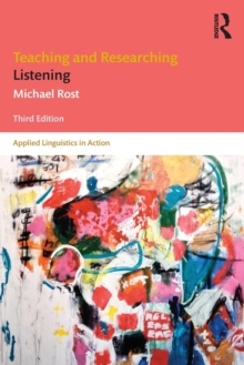 Teaching and Researching Listening : Third Edition