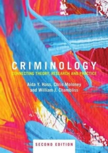 Criminology : Connecting Theory, Research and Practice, Paperback / softback Book