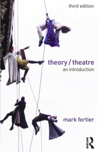 Theory/Theatre : An Introduction, Paperback / softback Book
