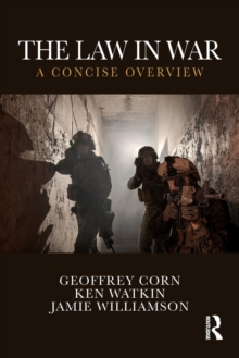 The Law in War : A Concise Overview, Paperback Book