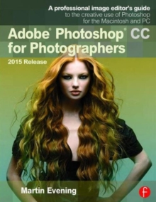 Adobe Photoshop CC for Photographers, Paperback Book