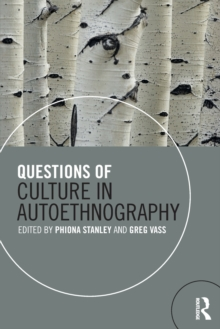 Questions of Culture in Autoethnography, Paperback / softback Book