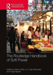The Routledge Handbook of Soft Power, Hardback Book