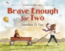 Brave Enough for Two, Hardback Book