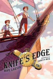 Knife's Edge : A Graphic Novel (Four Points, Book 2), Paperback / softback Book