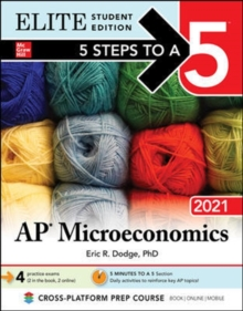5 Steps to a 5: AP Microeconomics 2021 Elite Student Edition